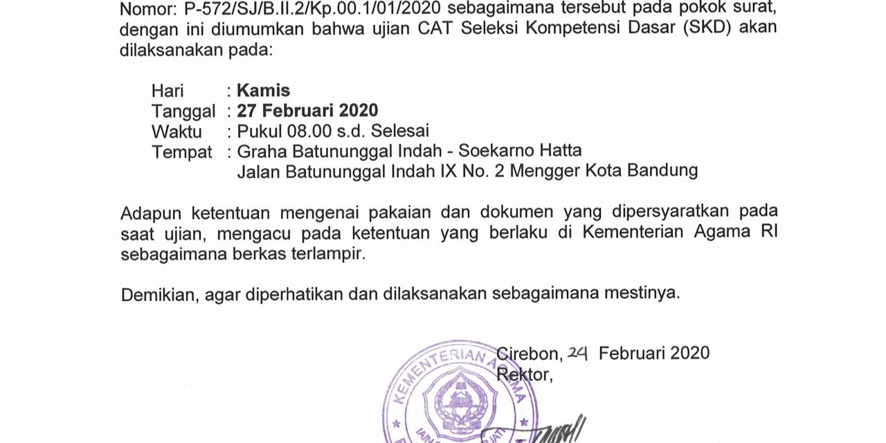 PENGUMUMAN WAKTU DAN TEMPAT PELAKSANAAN CAT SKD SATKER IAIN SYEKH NURJATI CIREBON 2020